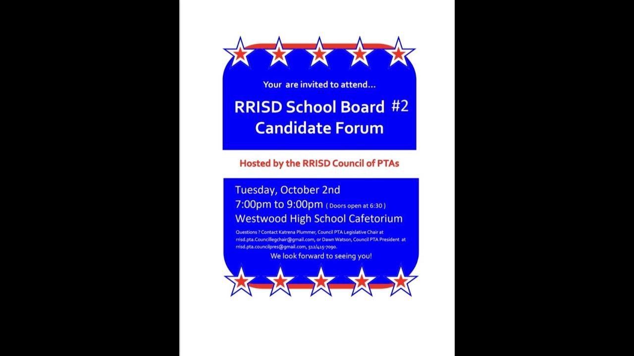 RRISD PTA Board of Trustees Candidate Forum 10/2/18 ...