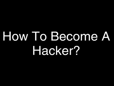 How to become a Hacker? - How does one become a hacker?