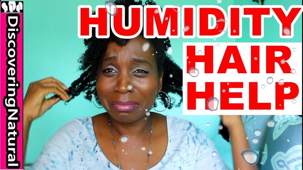 Natural Hair And Humidity Must Have Hair Care Products And Hairstyles
