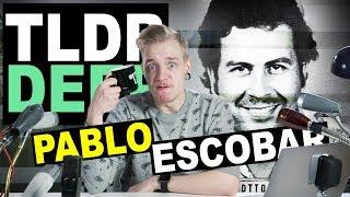 Pablo Escobar - TLDRDEEP