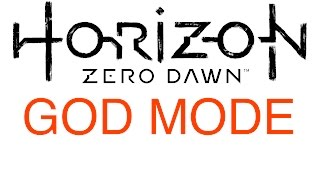 Horizon Zero Dawn: God Mode