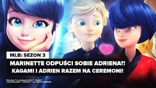 MIRACULUM S3: Loveater |  Bliskie spotkanie Adriena i Kagami! Marinette odpuszcza!?  | *MOCNE*