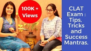 CLAT Exam Tips Tricks  Success Mantra for CLAT Exam by Ananya Patwardhan  How to Prepare for CLAT