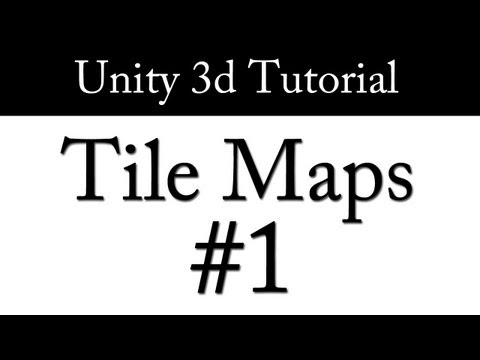 "Unity 3d: TileMaps - Part 1 - Theory + The ""Wrong"" Way"