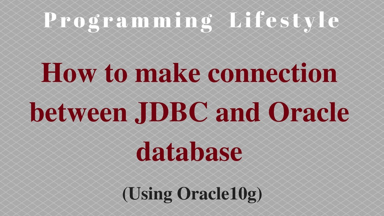 java  how to make connection between jdbc and oracle database using type 4 driver
