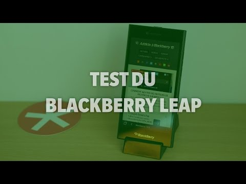 Test du BlackBerry Leap - Addicts à Blackberry 10