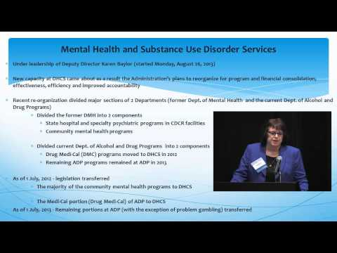 Overview of Mental Health and Substance Use Disorder Services at DHCS, Part 1