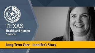 Long-Term Care - Jennifer's Story
