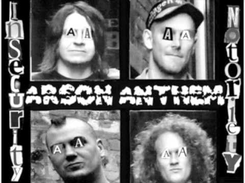 Arson Anthem - Initial Prick