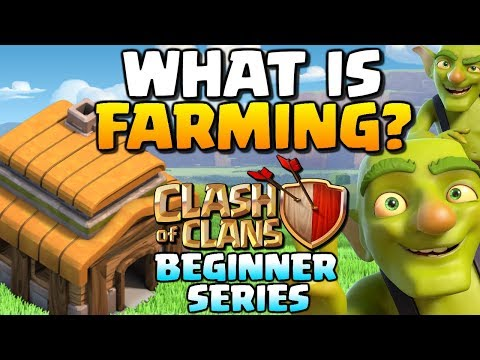 What is Farming? How to Play Clash of Clans Ep 5 2018 | Beginner CoC Series!