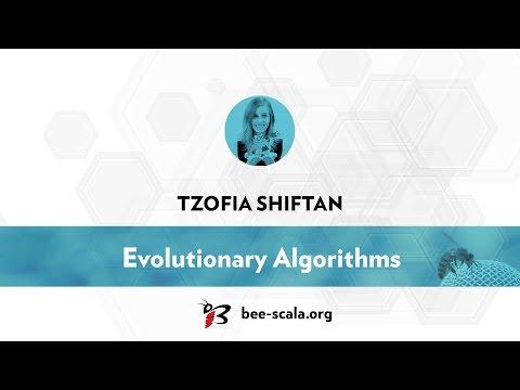 BeeScala 2016: Tzofia Shiftan - Evolutionary Algorithms