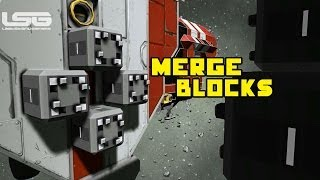 Space Engineers - Merge Blocks, Connecting Ships & Upgraded Multi-Player Code