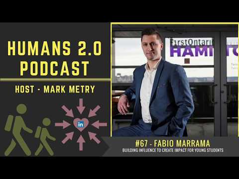 #67 - Fabio Marrama | Building Influence to Create Impact for Young Students and Professionals