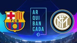 BARCELONA x INTER DE MILÃO (narração AO VIVO) - Champions League