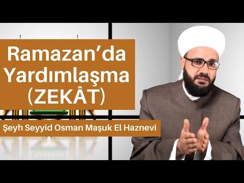 Ramazan'da Yardımlaşma (Zekât)   Şeyh Seyyid Osman Maşuk El Haznevi