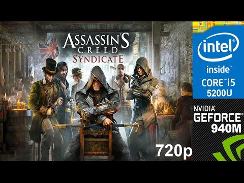 Assassin's Creed Syndicate on HP Pavilion 15-ab032TX, Low Setting 720p, Core i5 5200u + Nvidia 940m