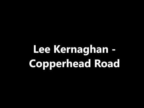 Lee Kernaghan  Copperhead Road