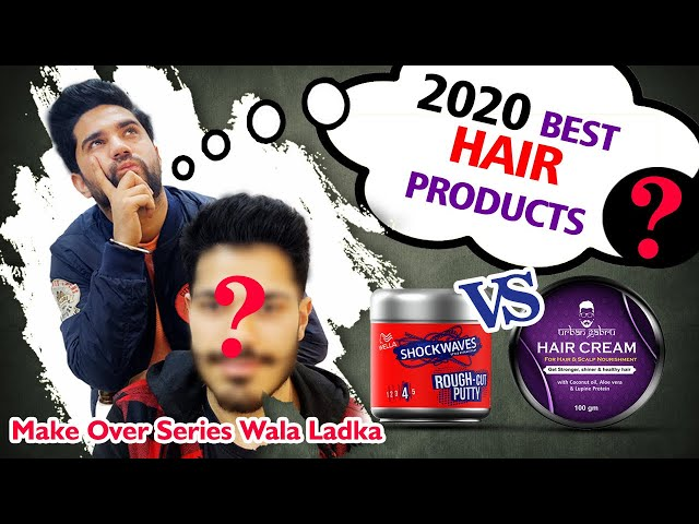 Best Hairstyling Products 2020 | Men Hairstyling | Must Try These Latest Hair Products