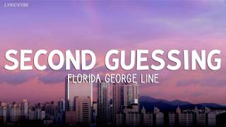 Florida George Line - Second Guessing from Songland (Lyrics)