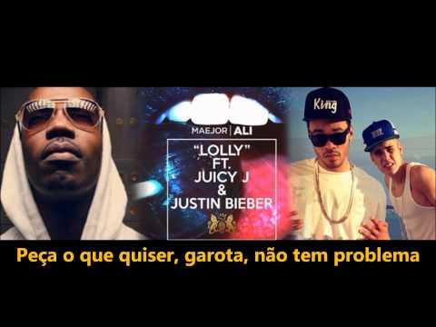 Lolly -  Maejor Ali ft. Juicy J & Justin Bieber