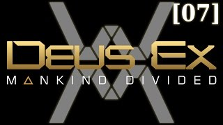 "Прохождение Deus Ex: Mankind Divided [07] - Банк ""Пэлисейд"""