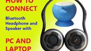 HOW TO CONNECT Bluetooth Headphone and Speaker with PC AND  LAPTOP