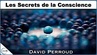 « Les Secrets de la Conscience » avec David Perroud - NURÉA TV