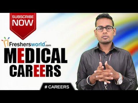 CAREERS IN MEDICAL –  MBBS,B.Pharma,B.Sc in nursing,Top recruiters,Job opportunities