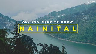 The Most USEFUL Nainital Travel Guide You'll Come Across! | Things To Do In Nainital | Tripoto