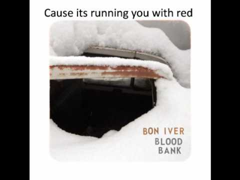 Bon Iver  Blood Bank