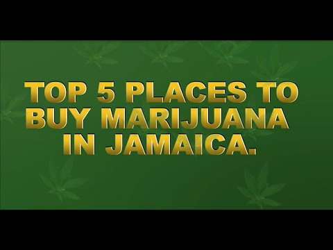 Top 5 Places to Buy Marijuana In Jamaica  Legally !!