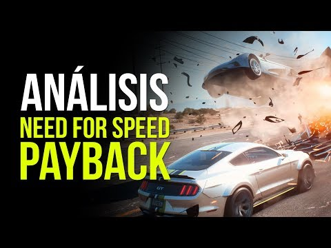 NEED FOR SPEED PAYBACK, ANÁLISIS