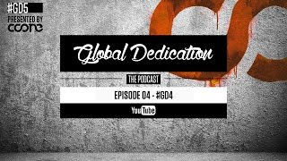 Global Dedication - Episode 05 #GD5