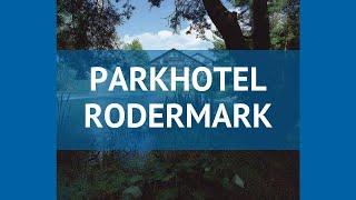 PARKHOTEL RODERMARK 4 Германия Франкфурт обзор ЂЂЂ отель ПАРКХОТЕЛ РОДЕРМАРК 4 Франкфурт видео обзор