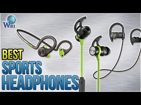 10 Best Sports Headphones 2018
