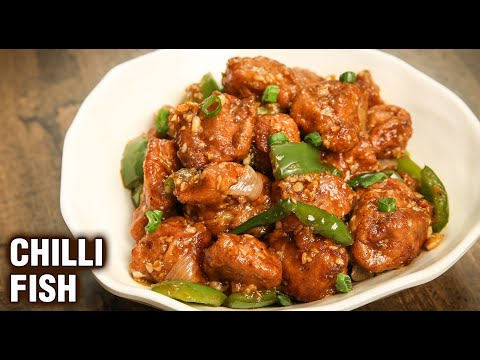 Crispy Chilli Fish | How To Make Restaurant Style Fish Chilli | Fish Manchurian Recipe | Chef Tarika