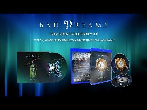 Bad Dreams - Pre-order the new album Chrysalis @ Pledge Music