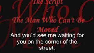Video The Script - The Man Who Can't Be Moved with lyrics download MP3, 3GP, MP4, WEBM, AVI, FLV Mei 2018
