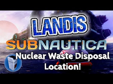 Nuclear Waste Disposal - Subnautica Guide ZP