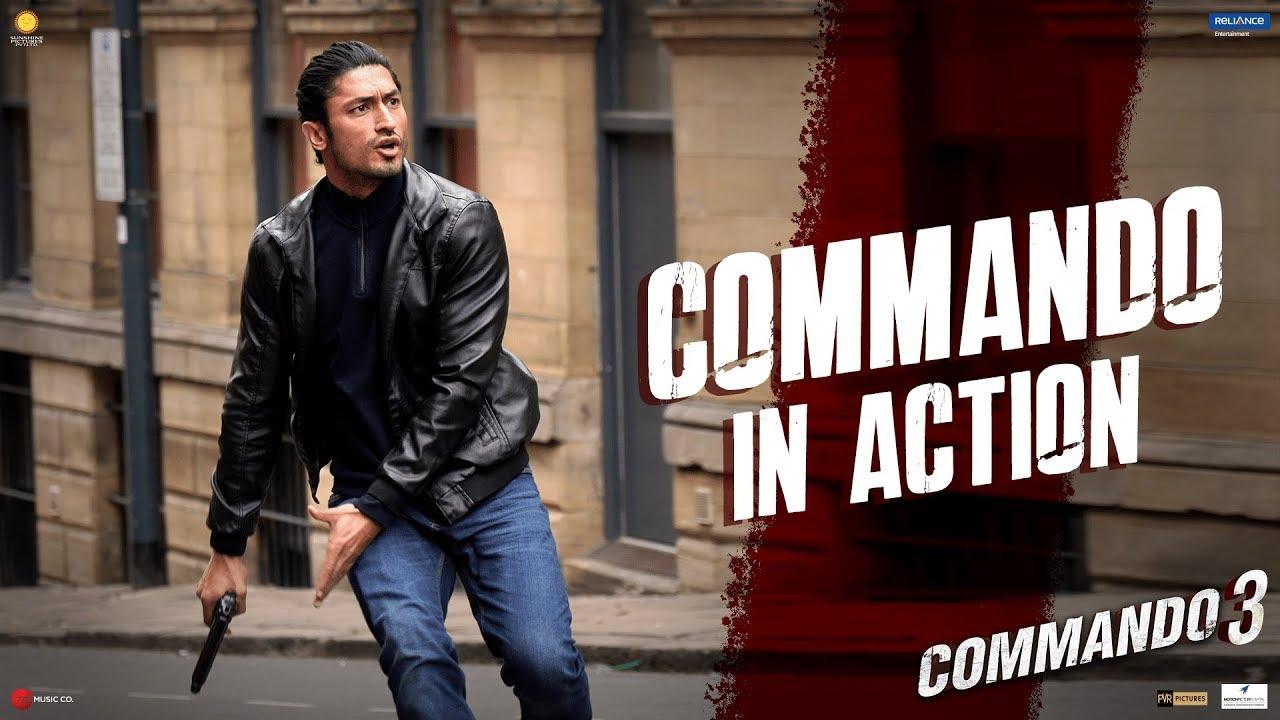 Commando 3|Commando In Action|Vidyut, Adah, Angira, Gulshan|Vipul Amrutlal Shah|Aditya Datt|29 Nov