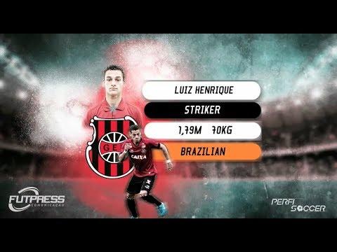 Luiz Henrique - Atacante Striker - 2018