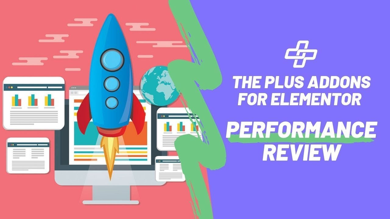Fastest Elementor Addons : The Plus Addons Performance Review