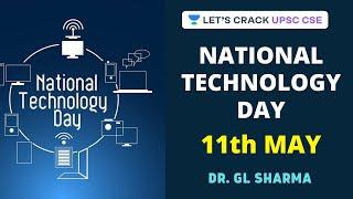 National Technology Day - 11th May   Crack UPSC CSE/IAS   Dr G.L. Sharma