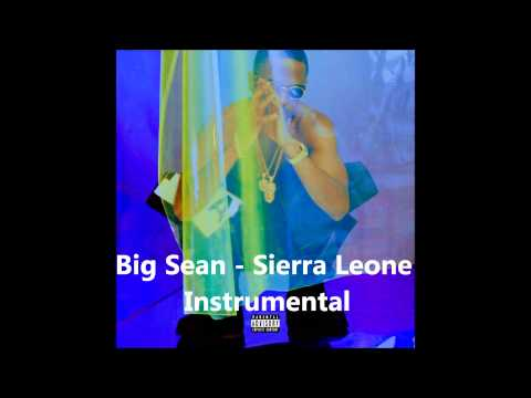 Big Sean - Sierra Leone Instrumental