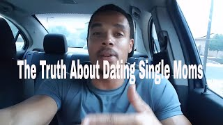The truth about dating single moms & settling for less | random thoughts