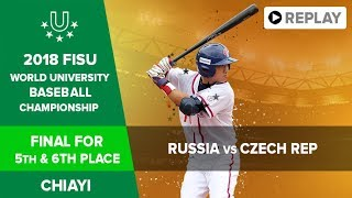 Baseball    RUS CZE   Final for 5th & 6th   FISU 2018 World University Championship