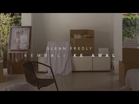 Glenn Fredly - Kembali Ke Awal (Official Music Video)
