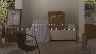Download lagu Glenn Fredly - Kembali Ke Awal (Official Music Video)