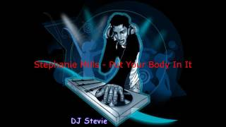 Stephanie Mills - Put Your Body In It.wmv