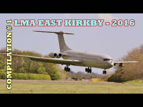 EAST KIRKBY LMA RC GIANT MODEL AIRCRAFT SHOWLINE COMPILATION # 1 - 2016